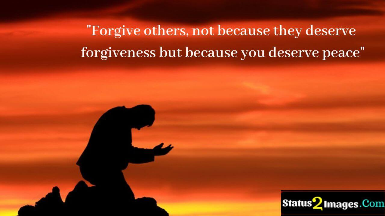 Forgive others, not because they deserve forgiveness but because you deserve peace - Positive Quotes