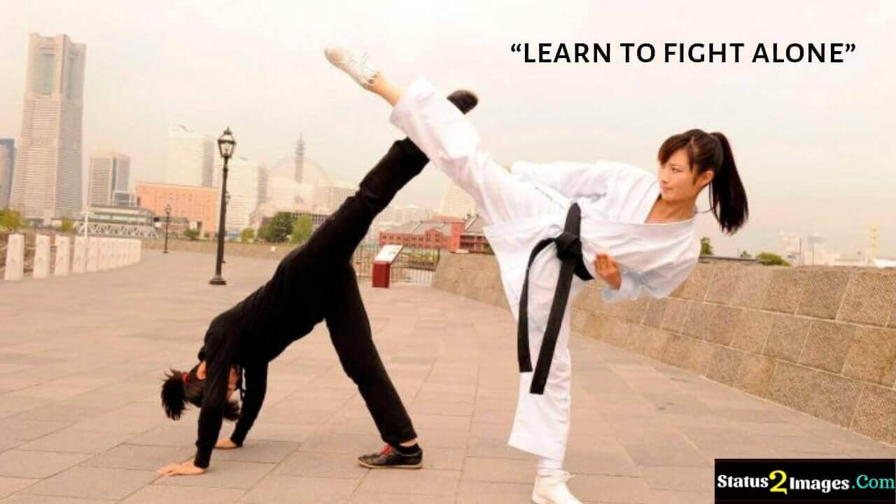 learn to fight alone - Motivational Quotes
