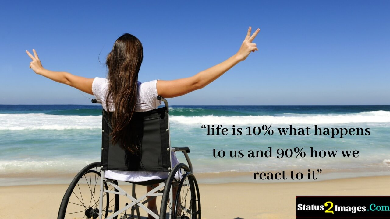 life is 10% what happens to us and 90% how we react to it - Life Quotes