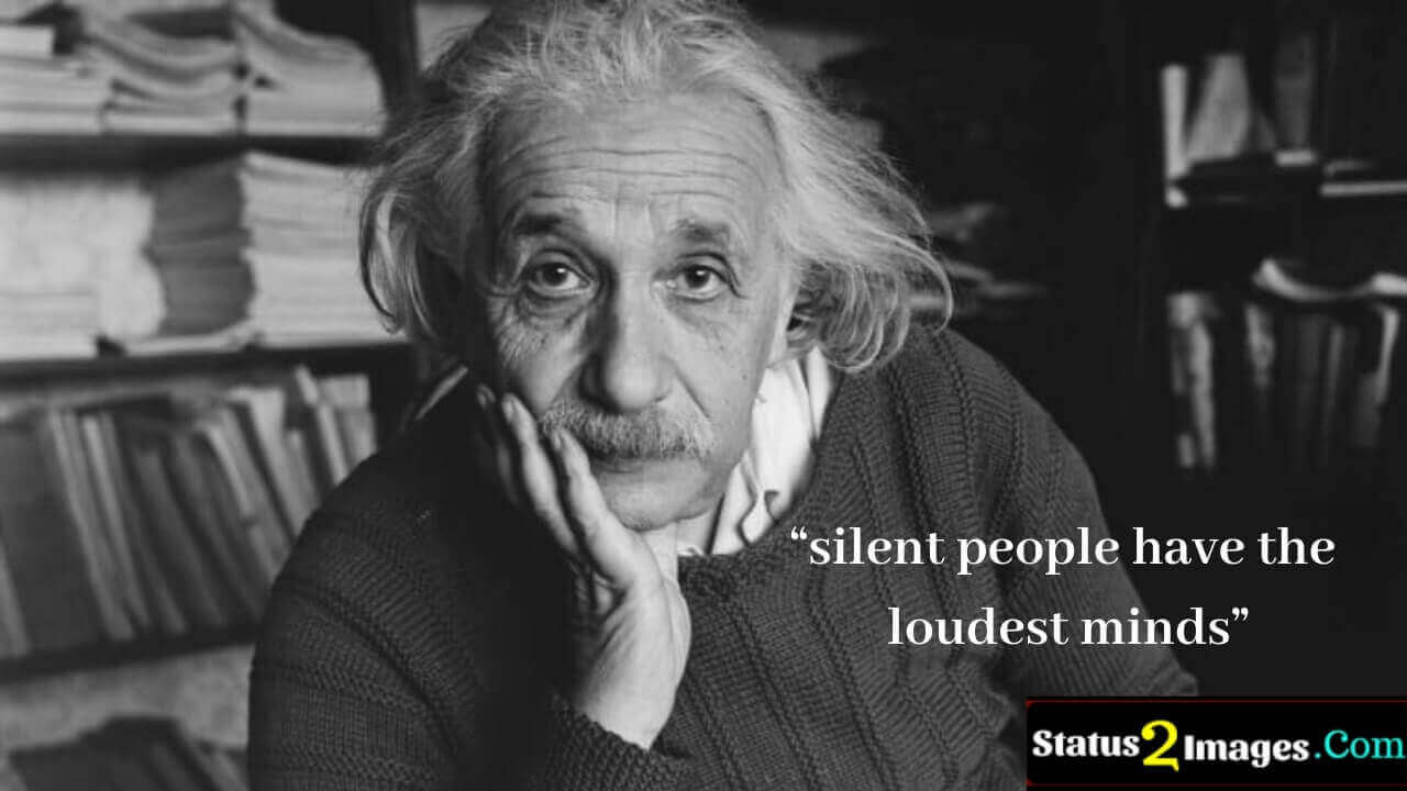 silent people have the loudest minds - Life Quotes